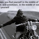 Biker Quotes Wisdom