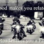 best biker wisdom and brotherhood quotes