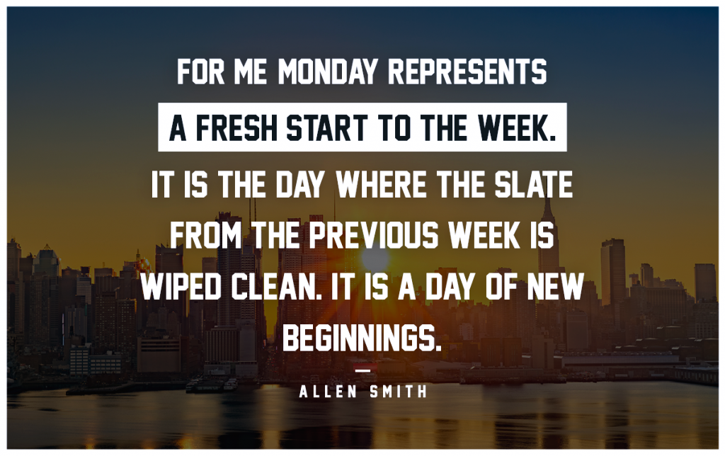 inspirational monday motivation quotes